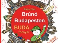 Brúnó Budapesten 1 – Buda tornyai